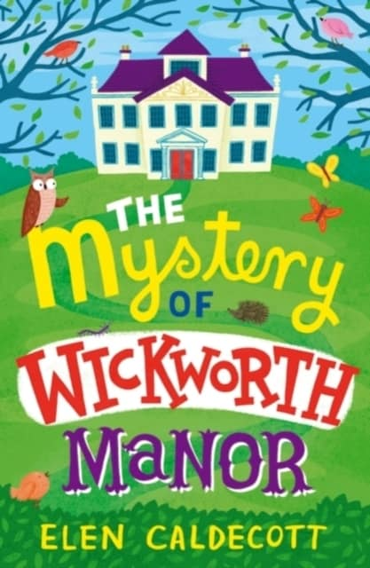 The Mystery of Wickworth Manor